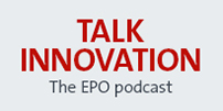 Talk innovation, EPO podcast